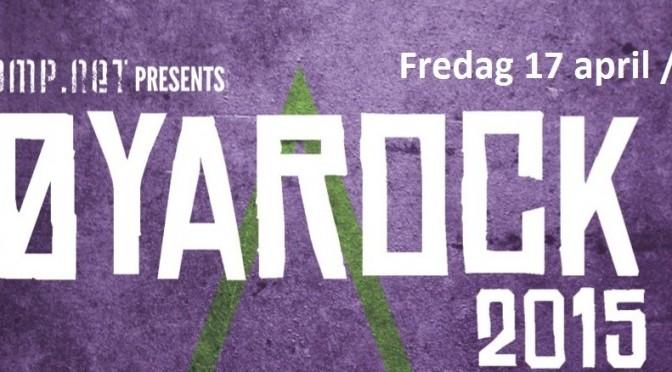 Øyarock 2015 // En dagsfestival full av musikk – #øyarock2015