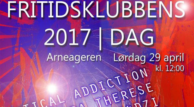 Fritidsklubbens Dag 29 april // Konserter og stands på Arneageren