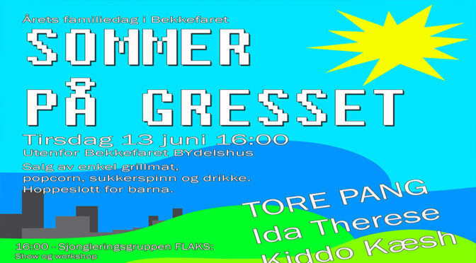 Sommer på Gresset – tirs. 13.juni // Årets chill på gresset